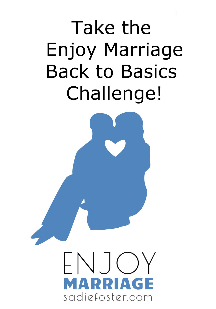 Enjoy Marriage Back to Basics Challenge